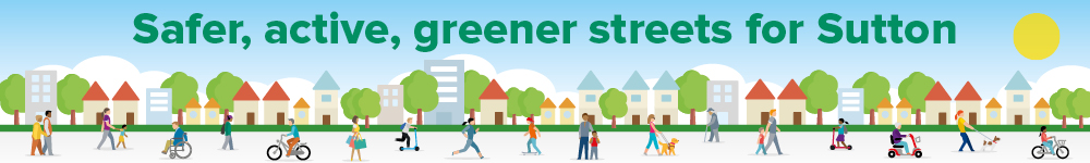 Safer Active Greener Streets in Sutton